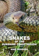 Snakes of the Sunshine Coast Region