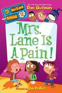 My Weirder School 12 Mrs Lane Is A Pain