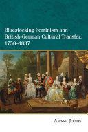 Bluestocking Feminism and British-German Cultural Transfer, 1750-1837