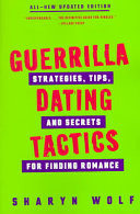 Guerrilla Dating Tactics