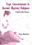 Yoga Consciousness in Ancient Mystery Religions