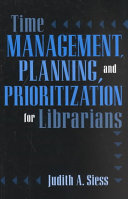 Time Management Planning And Prioritization For Librarians Book PDF