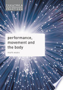 Performance  Movement and the Body Book