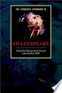The Cambridge Companion to Shakespeare