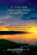 IV NAD for Treating Drug Addictions