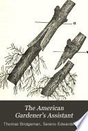 The American Gardener's Assistant