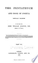 The Pentateuch And Book Of Joshua Critically Examined The Pentateuch And Book Of Joshua Compared Wi8th The Other Hebrew Scriptures