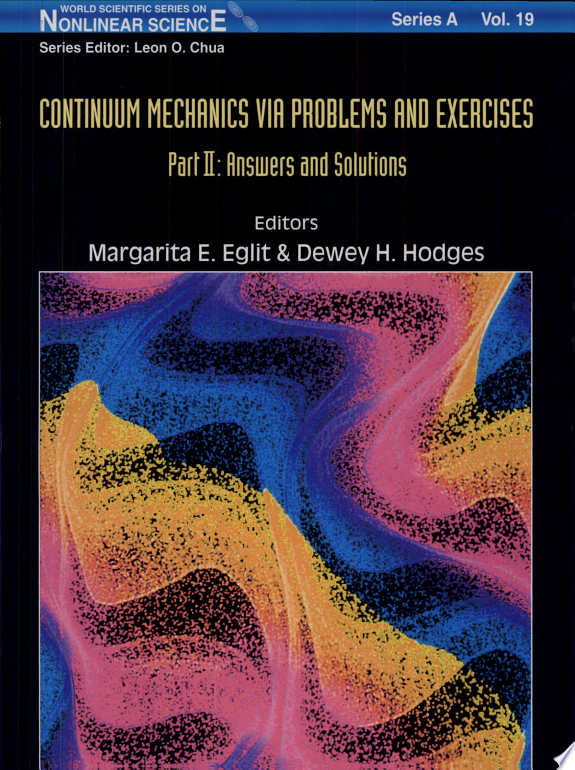Continuum Mechanics Via Problems and Exercises  Answers and solutions