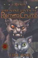 The Nine Lives Of Romeo Crumb