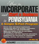 How to Incorporate and Start a Business in Pennsylvania