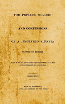 The Private Memoirs and Confessions of A Justified Sinner  With An Afterword  Revealing Secrets of the Curse