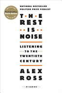 The Rest Is Noise Pdf/ePub eBook