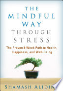 The Mindful Way Through Stress