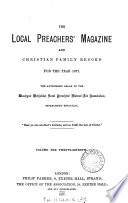 The Local Preachers' Magazine and Christian Family Record