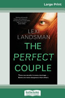 The Perfect Couple (16pt Large Print Edition)