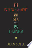 Pornography, Sex, and Feminism