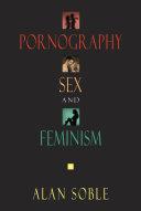 Pornography, Sex, and Feminism