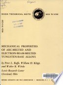 Mechanical Properties of Arc-melted and Electron-beam-melted Tungsten-base Alloys
