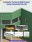 Complete Technical Bim Project Using Autodesk Revit