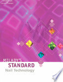 Milady's Standard Nail Technology [With Workbook]