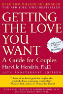 Getting the Love You Want  A Guide for Couples  Second Edition