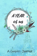A Year of Us a Couples Journal