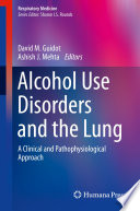 Alcohol Use Disorders and the Lung Book