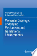 Molecular Oncology  Underlying Mechanisms and Translational Advancements