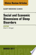 Social and Economic Dimensions of Sleep Disorders  An Issue of Sleep Medicine Clinics  E Book