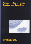 Animal Models of Human Emotion and Cognition