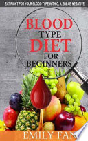 Blood Type Diet for Beginners