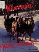 Wisconsin Winter Adventures and Fall Events Book