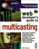 Web Developer S Guide To Multicasting