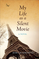 My Life as a Silent Movie