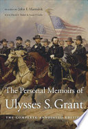 Free The Personal Memoirs of Ulysses S. Grant Book
