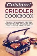 Cuisinart Griddler Cookbook