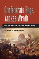 Confederate Rage  Yankee Wrath