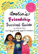 Amelia's Friendship Survival Guide: Amelia's Book of Notes & ...