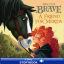 Disney Princess Brave: A Friend for Merida