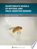 Invertebrate Models of Natural and Drug   Sensitive Reward
