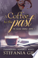 A Coffee to the Past Book PDF