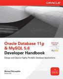 Oracle Database 11g   MySQL 5 6 Developer Handbook