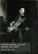 Scottish Painting  Past and Present  1620 1908