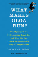 What Makes Olga Run
