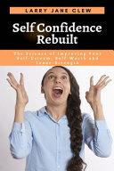 Self Confidence Rebuilt Book PDF