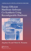 Energy Efficient Hardware Software Co Synthesis Using Reconfigurable Hardware