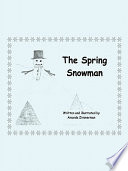 The Spring Snowman