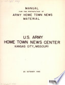 Manual for the Preparation of Army Home Town News Material. U.S. Army Home Town News Center, Kansas City, Missouri, October 20, 1960