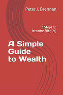 A Simple Guide to Wealth