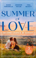 Summer Of Love: Second Chance At Sunset